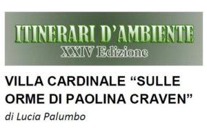 """Villa Cardinale, """"sulle orme di Paolina Craven"""""""