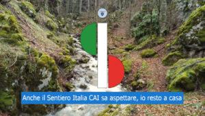 Anche il Sentiero Italia CAI sa aspettare, io resto a casa